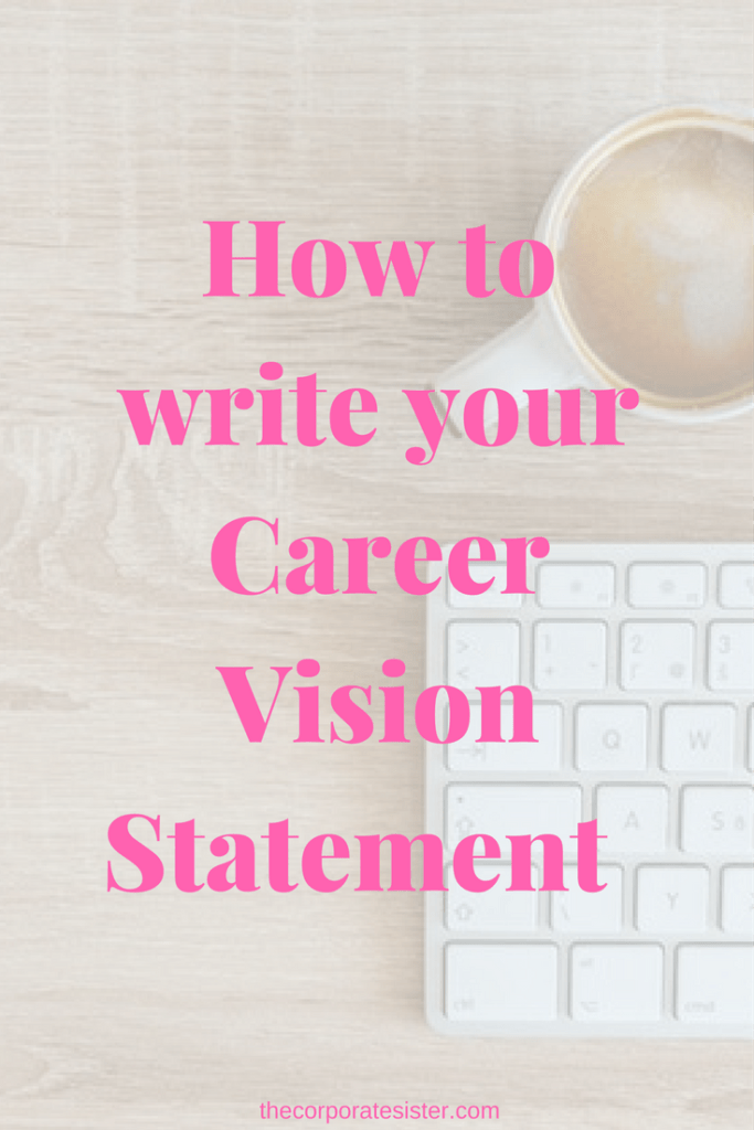 how to write a career vision statement