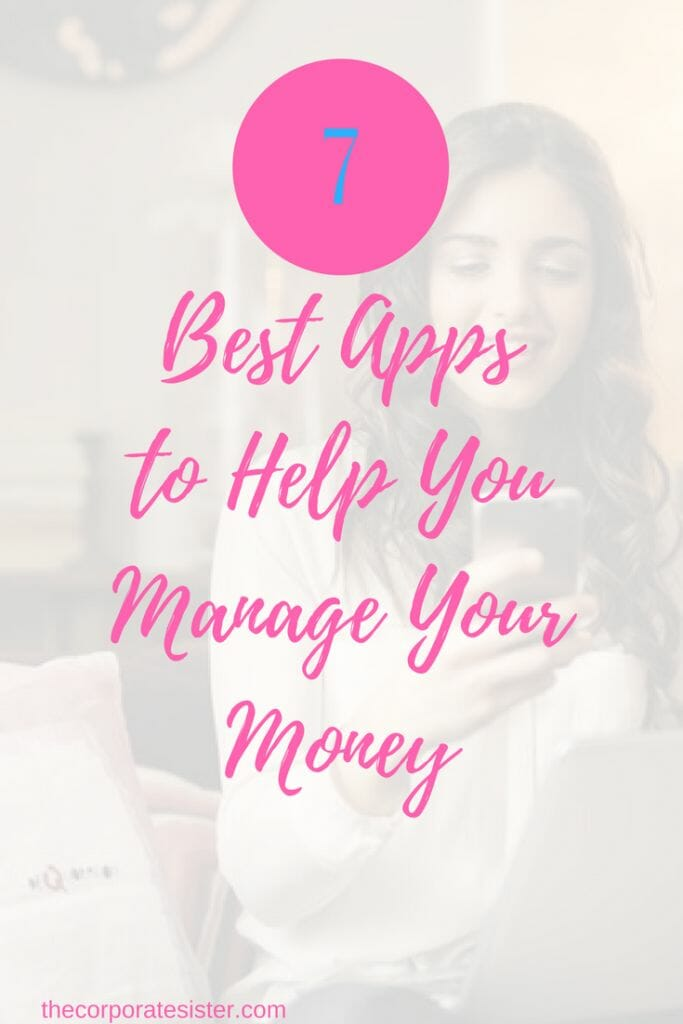 7 best apps to help you manage your money the corporate sister