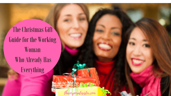 The Gift Guide For Working Woman Who Already Has Everything 2